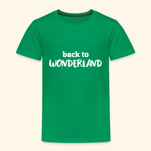 Back To Wonderland - Kinder Premium T-Shirt