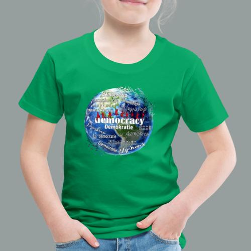 democracy - Kinder Premium T-Shirt