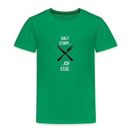 Halt stopp, ich esse Aufschrift mit Besteck - Kinder Premium T-Shirt