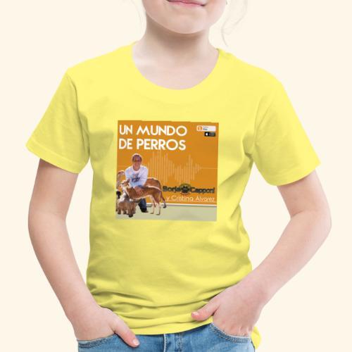Un mundo de perros 1 03 - Camiseta premium niño