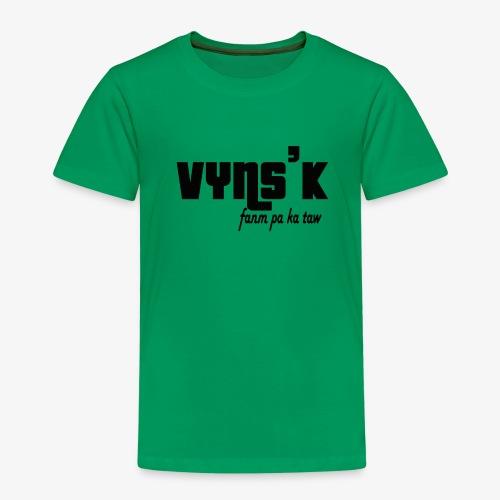 VYNS'K Fanm pa ka taw 2 - T-shirt Premium Enfant