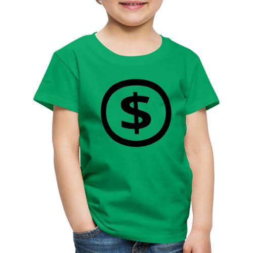 Dollar - Kinder Premium T-Shirt