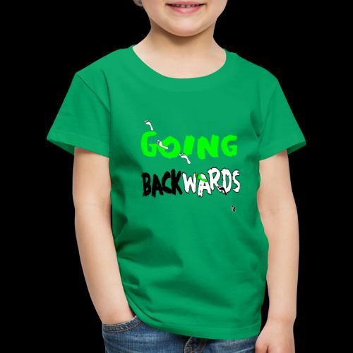 backwardgoing - Kinder Premium T-Shirt