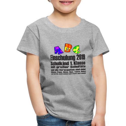 Einschulung Jahr 2019 - Kinder Premium T-Shirt