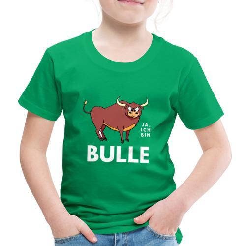 Ja, ich bin Bulle - Kinder Premium T-Shirt