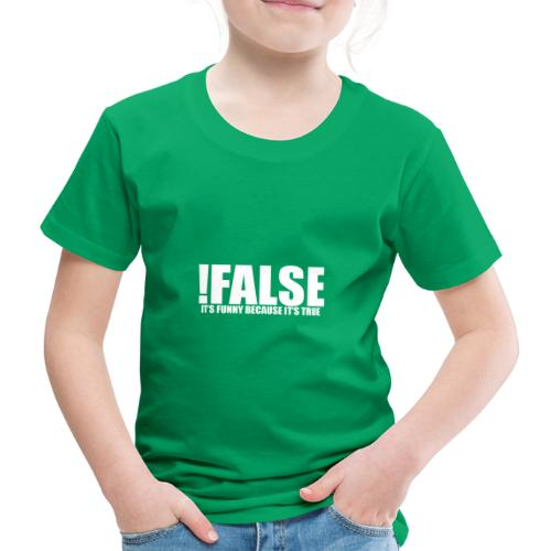 Informatiker Informatik True False Wahr Falsch - Kinder Premium T-Shirt