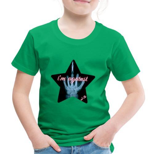 i'm against - Kinder Premium T-Shirt