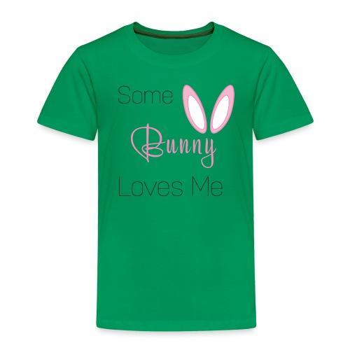 Some Bunny Loves Me - Kinder Premium T-Shirt
