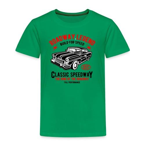 Roadway Legend Build for Speed - Kinderen Premium T-shirt