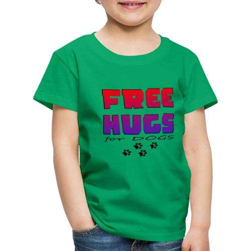 free hugs for dogs - Kinder Premium T-Shirt