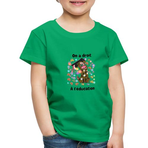 On a droit à l'éducation - T-shirt Premium Enfant