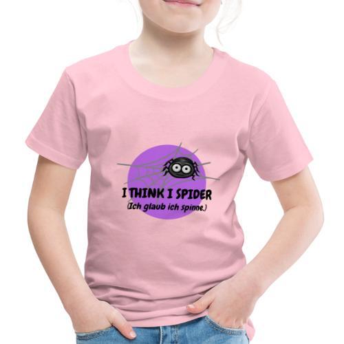 I think I spider! - Kinder Premium T-Shirt