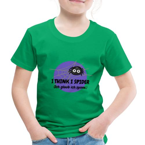 I think I spider! - Kinder Premium T-Shirt