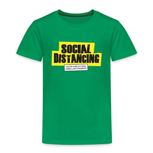 Corona - SOCIAL DISTANCING - Kinder Premium T-Shirt