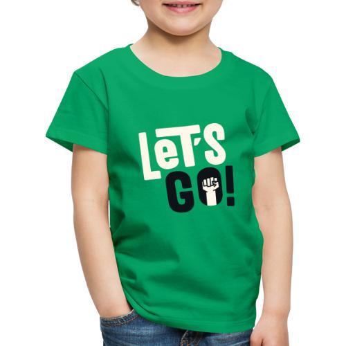 Let's go - T-shirt Premium Enfant