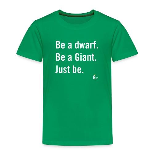 Be dG just be I - Kids' Premium T-Shirt