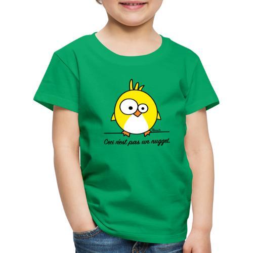 Poussin, Ceci n'est pas un Nugget - T-shirt Premium Enfant
