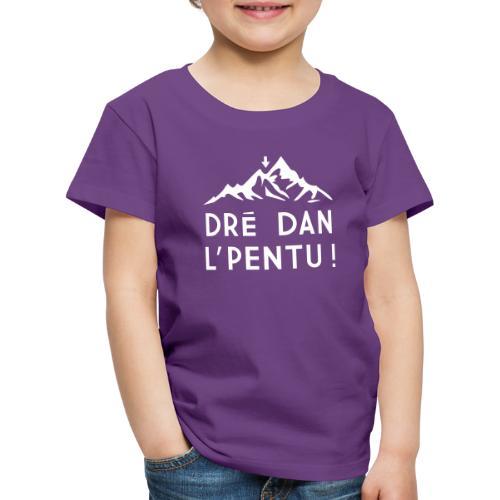 Dré dan l'pentu 2 - T-shirt Premium Enfant