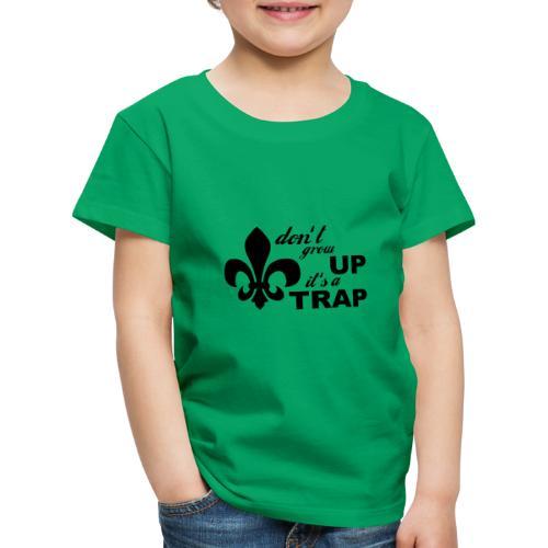 Don't grow up… Typo mit Lilie - Farbe frei wählbar - Kinder Premium T-Shirt