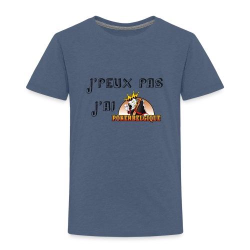 J'peux pas j'ai PB - T-shirt Premium Enfant