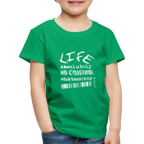 life no control tekst wit - Kinderen Premium T-shirt