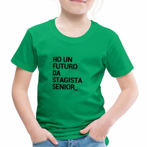 Stagista senior - Maglietta Premium per bambini