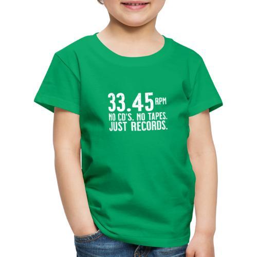 Vinyl T-Shirt | 33.45 rpm - Kinder Premium T-Shirt
