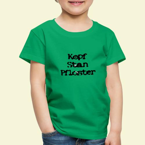 KopfStanPfloster - Kinder Premium T-Shirt