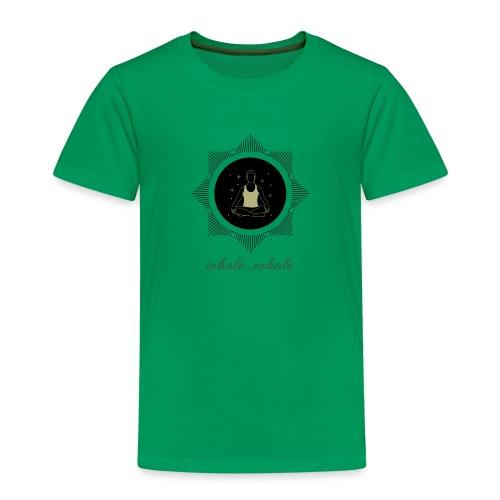 Inhale...exhale - Kinder Premium T-Shirt