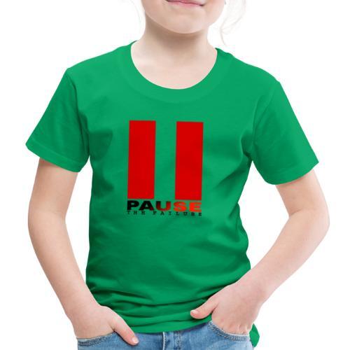 PAUSE THE FAILURE - T-shirt Premium Enfant