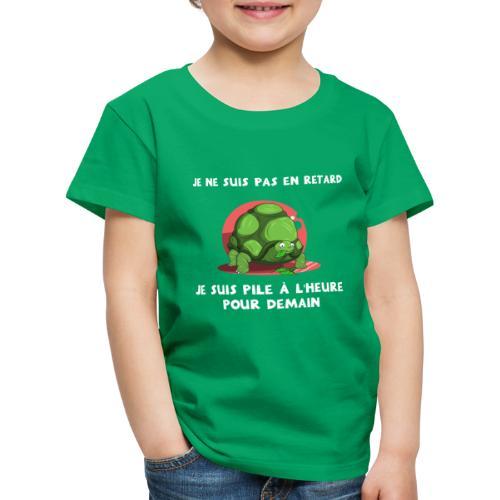 JE NE SUIS PAS EN RETARD ! - T-shirt Premium Enfant