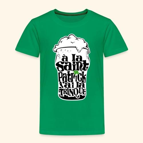 SAINT PATRICK j'ai la TRINQUE - T-shirt Premium Enfant