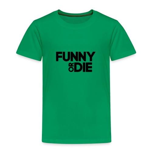 T-Shirt selber gestalten Ideen funny or die - Kinder Premium T-Shirt