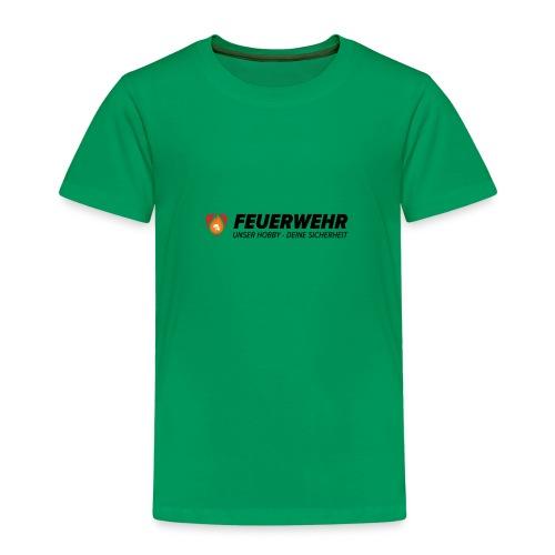 Feuerwehr - Unser Hobby - Deine Sicherheit - Kinder Premium T-Shirt