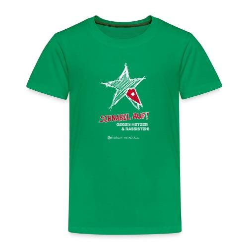 Schnabel auf gegen Hetzer und Rassisten - Kinder Premium T-Shirt