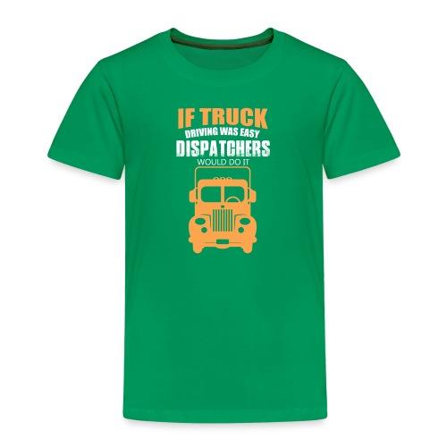 IF TRUCK - Kinder Premium T-Shirt