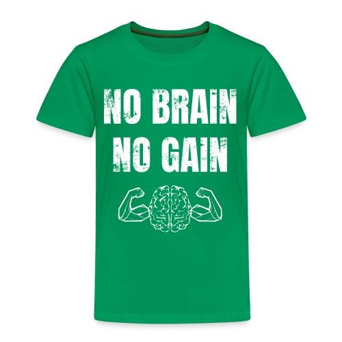 No brain no gain Fitnessspruch Kraftsport Gym - Kinder Premium T-Shirt