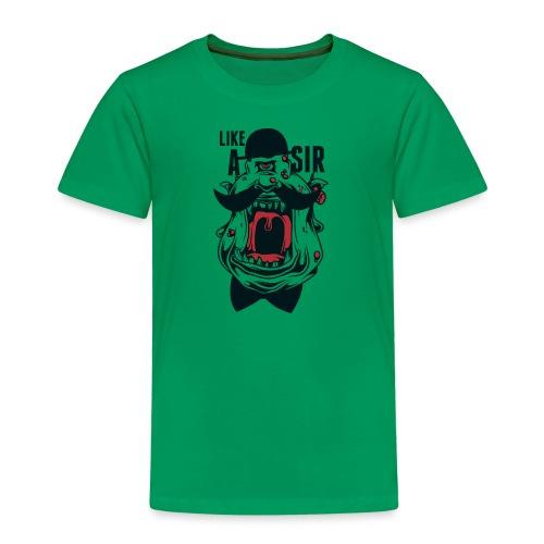 Like A Sir - Kids' Premium T-Shirt