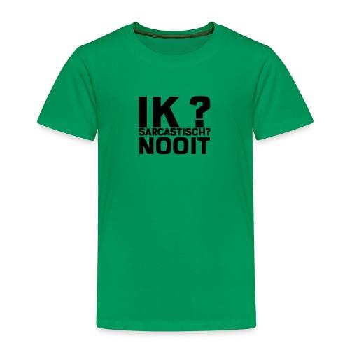 IK SARCASTISCH NOOIT - Kinderen Premium T-shirt