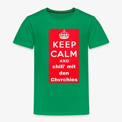 Keep calm chvrchies - Kinder Premium T-Shirt