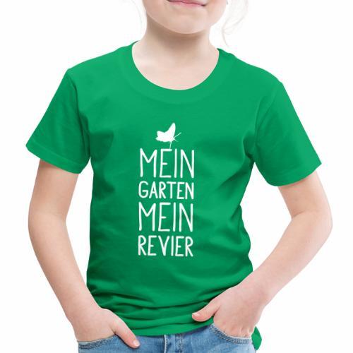 Mein Garten Mein Revier - Kinder Premium T-Shirt