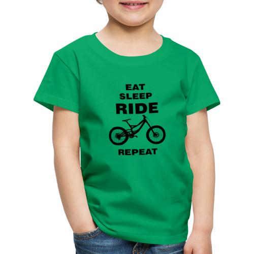 EAT SLEEP RIDE REPEAT Fahrrad Downhill - Kinder Premium T-Shirt