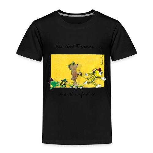 Janoschs 'Wir sind Freunde, das ist einfach so.' - Kinder Premium T-Shirt
