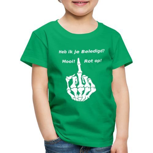 Heb ik je beledigd? - Kinderen Premium T-shirt