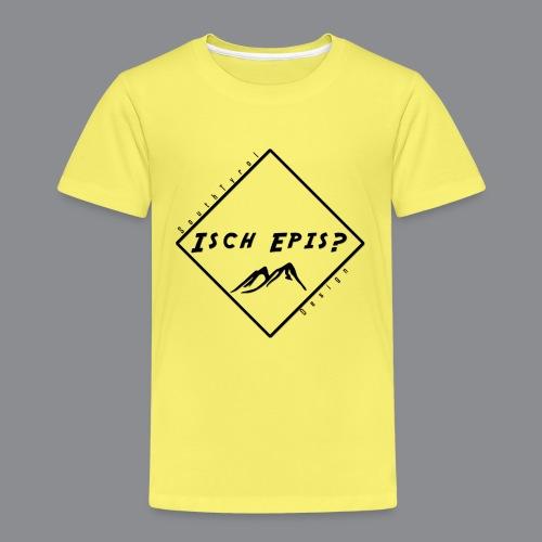 isch epis? - Kinder Premium T-Shirt