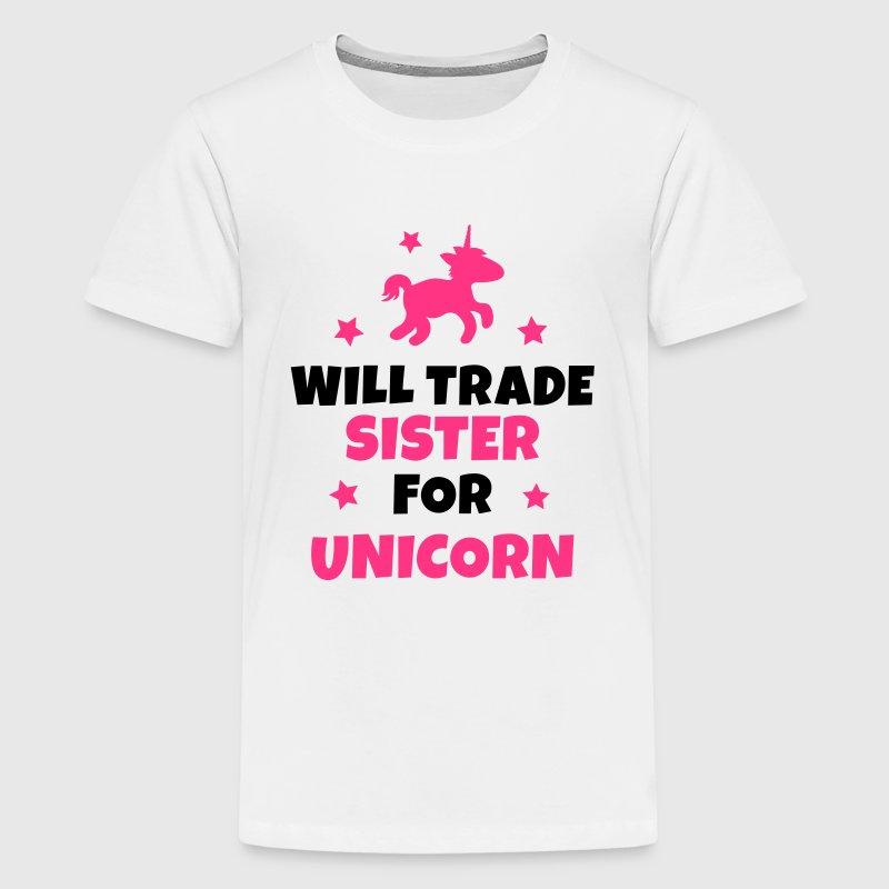 Will trade sister for unicorn - Premium T-skjorte for tenåringer