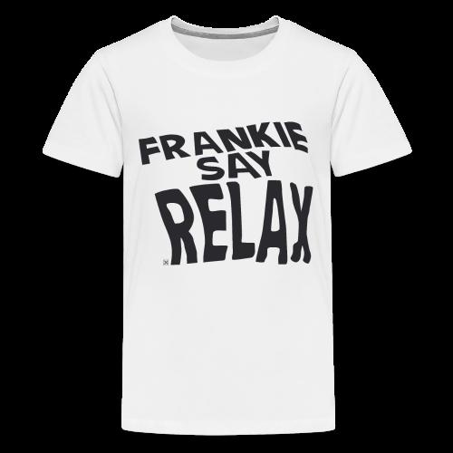 Frankie say relax - Camiseta premium adolescente