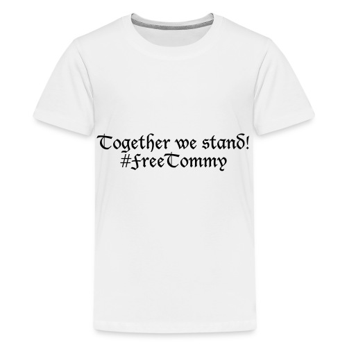 Free Tommy - Teenager Premium T-Shirt