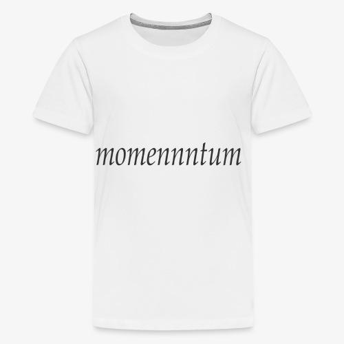momennntum - Teenage Premium T-Shirt