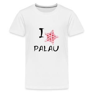 I Love Palau - Teenage Premium T-Shirt